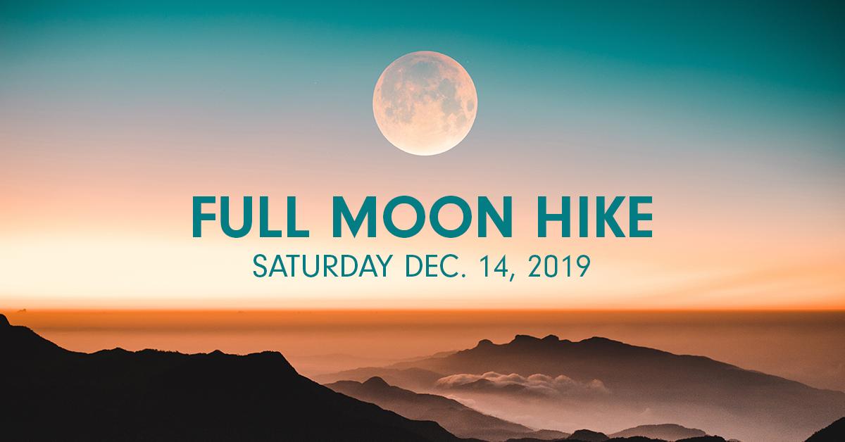 Full Moon Hike - Full Cold Moon